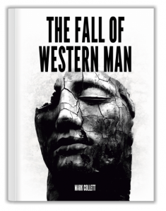 The Fall of Western Man